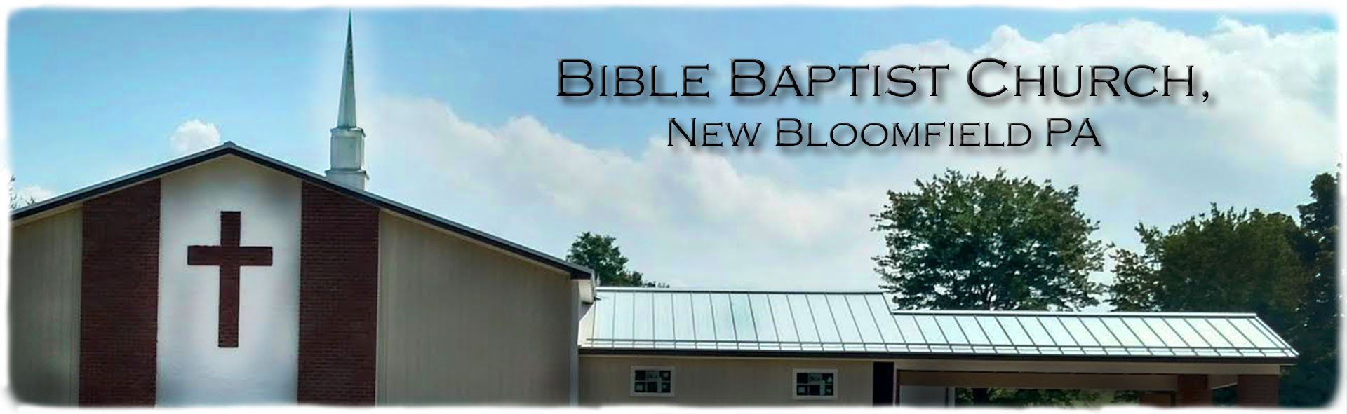 Bible Baptist Church New Bloomfield PA